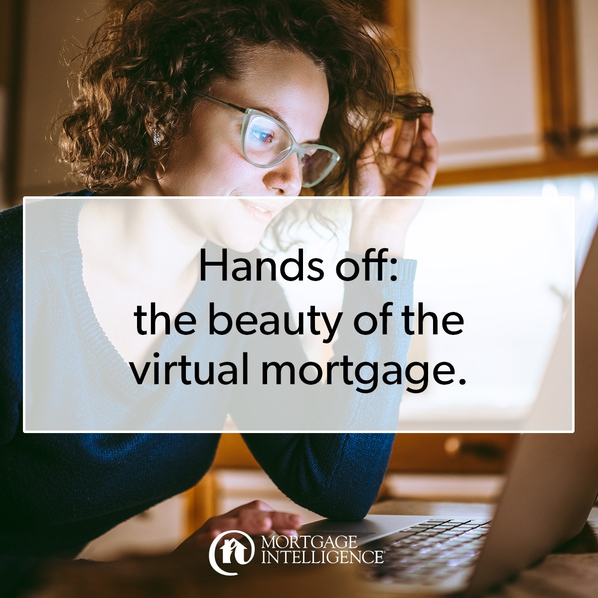 Virtual Mortgage Be Kind
